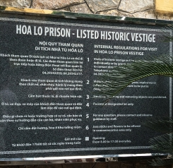 """""""Hanoi Hilton."""" This prison was an old marketplace taken over by the French who built it to house Vietnamese dissidents, and then later became the prison for American POW's during the """"American War."""""""